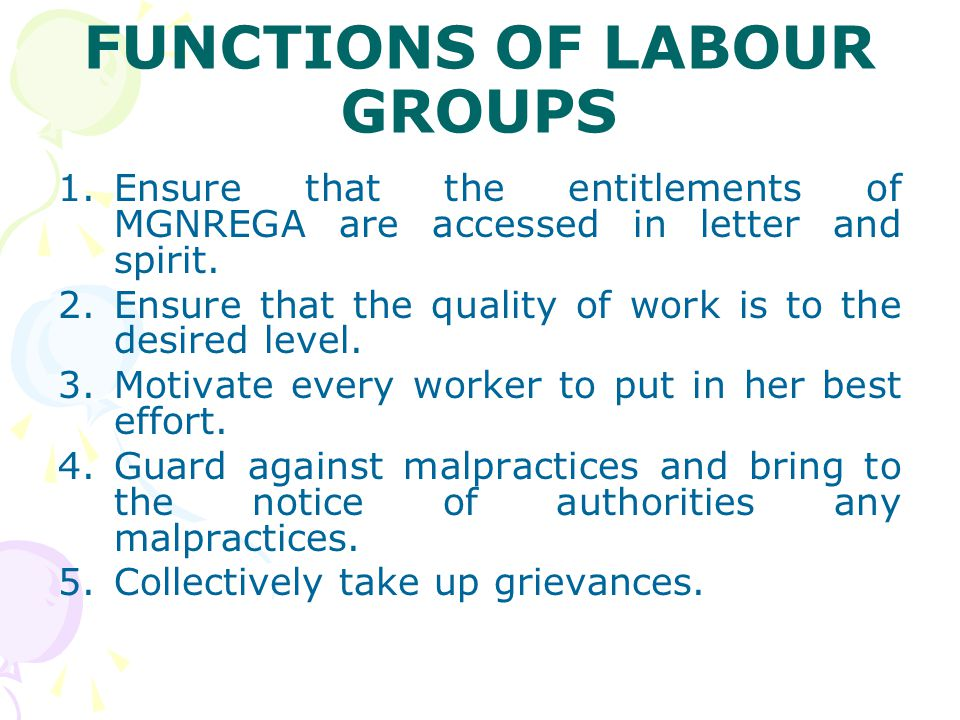 FUNCTIONS OF LABOUR GROUPS