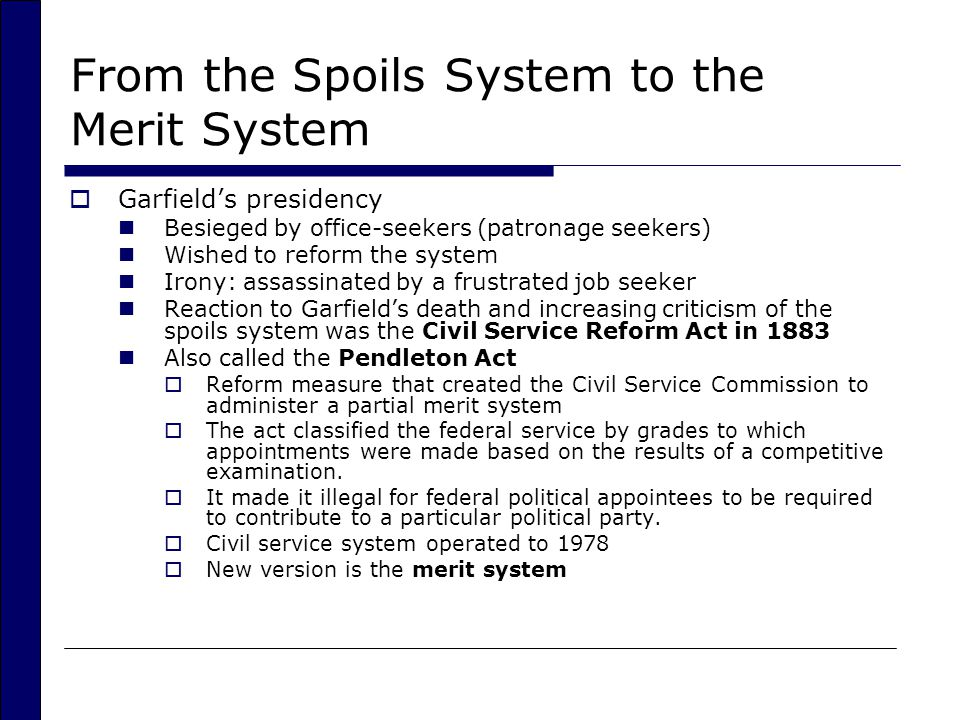From the Spoils System to the Merit System
