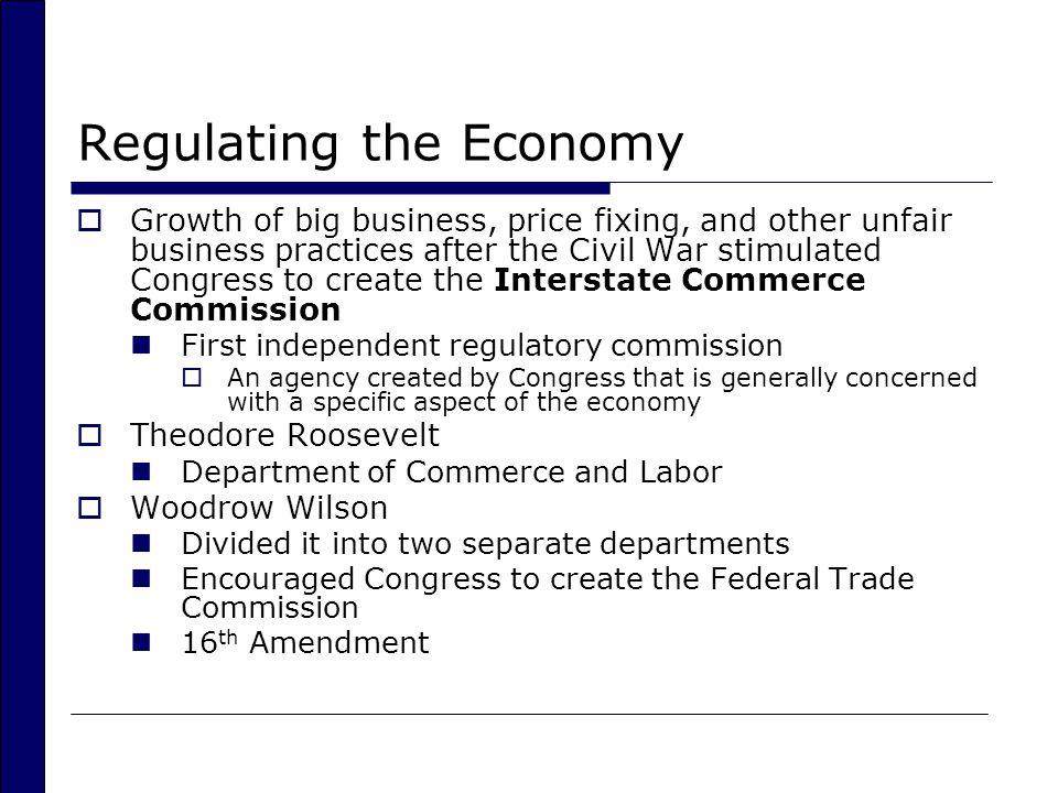 Regulating the Economy