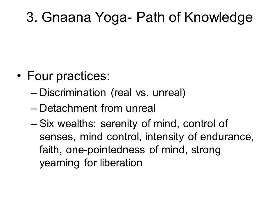 3. Gnaana Yoga- Path of Knowledge