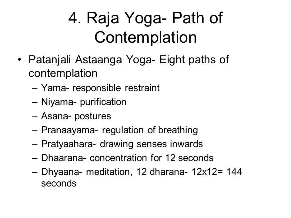 4. Raja Yoga- Path of Contemplation