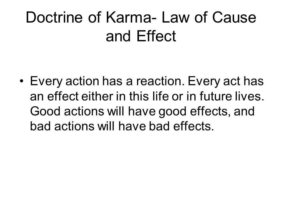 Doctrine of Karma- Law of Cause and Effect