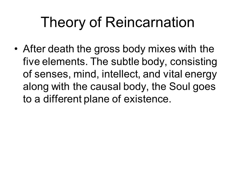 Theory of Reincarnation