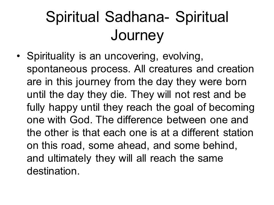 Spiritual Sadhana- Spiritual Journey