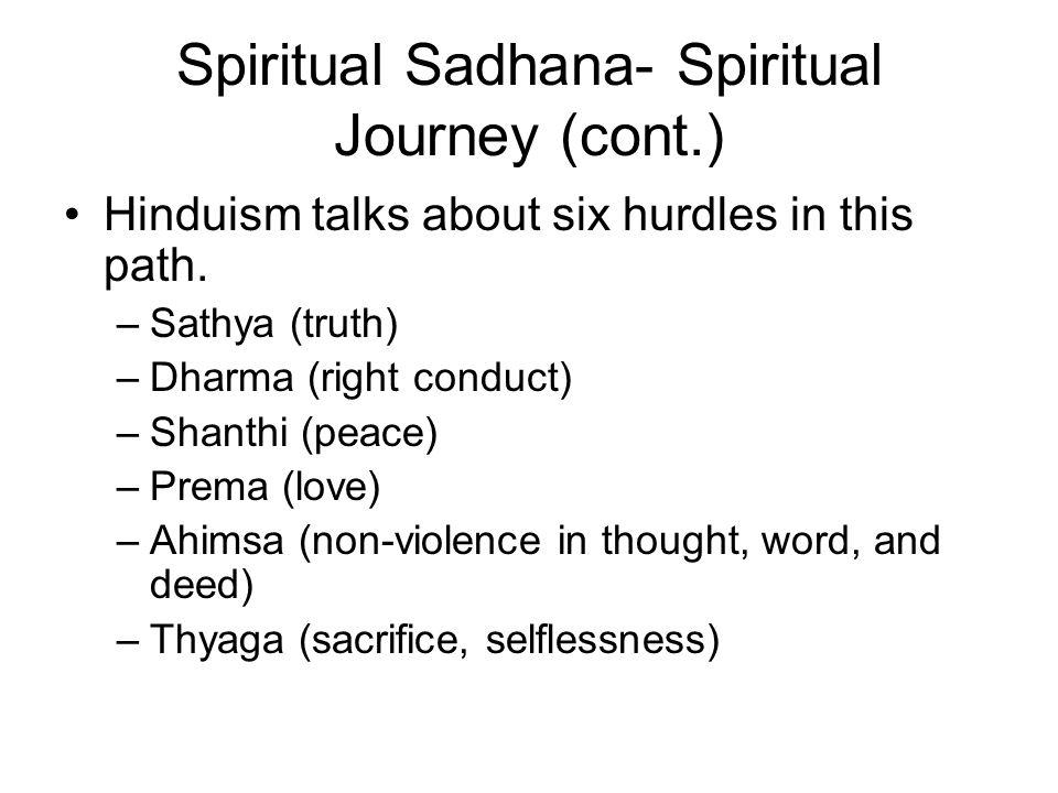 Spiritual Sadhana- Spiritual Journey (cont.)