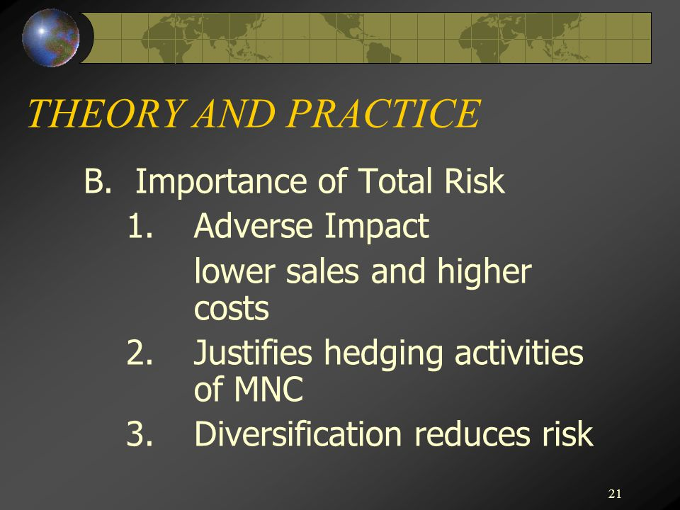 THEORY AND PRACTICE B. Importance of Total Risk 1. Adverse Impact
