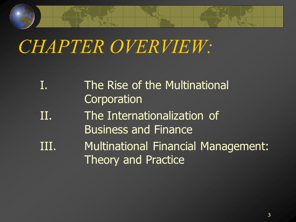CHAPTER OVERVIEW: I. The Rise of the Multinational Corporation