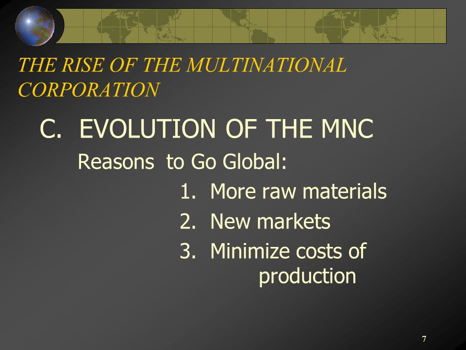 THE RISE OF THE MULTINATIONAL CORPORATION
