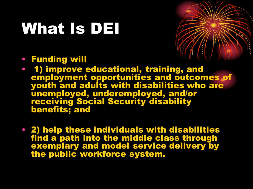 What Is DEI Funding will
