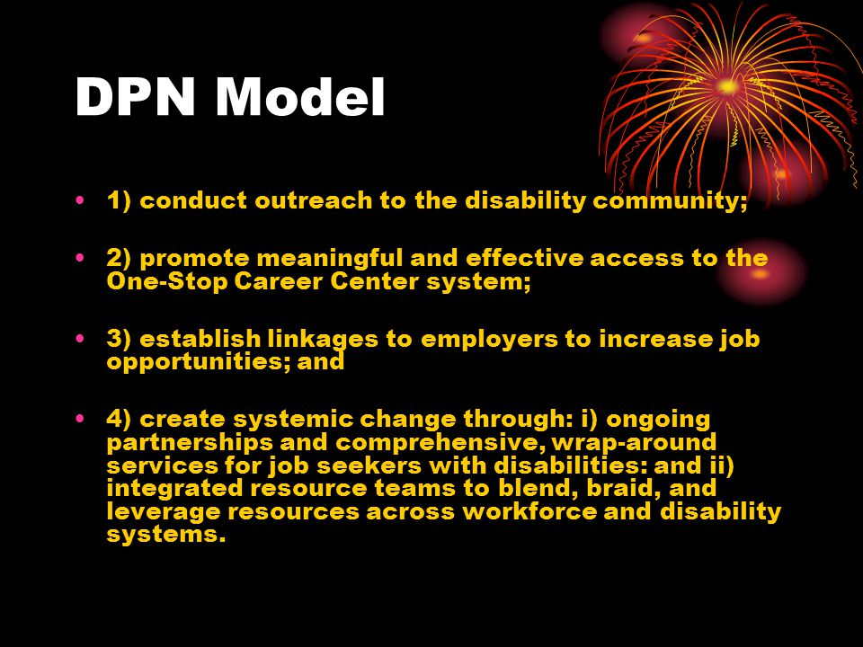 DPN Model 1) conduct outreach to the disability community;