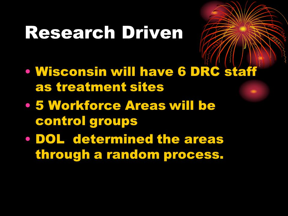 Research Driven Wisconsin will have 6 DRC staff as treatment sites
