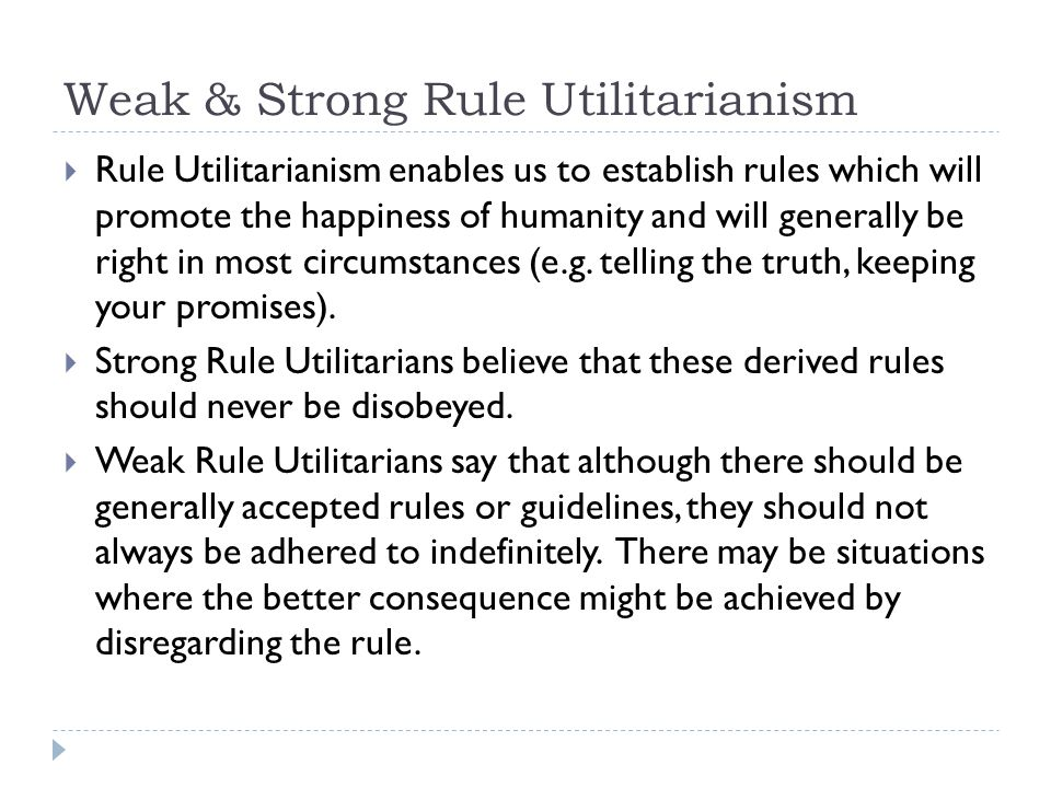 Weak & Strong Rule Utilitarianism
