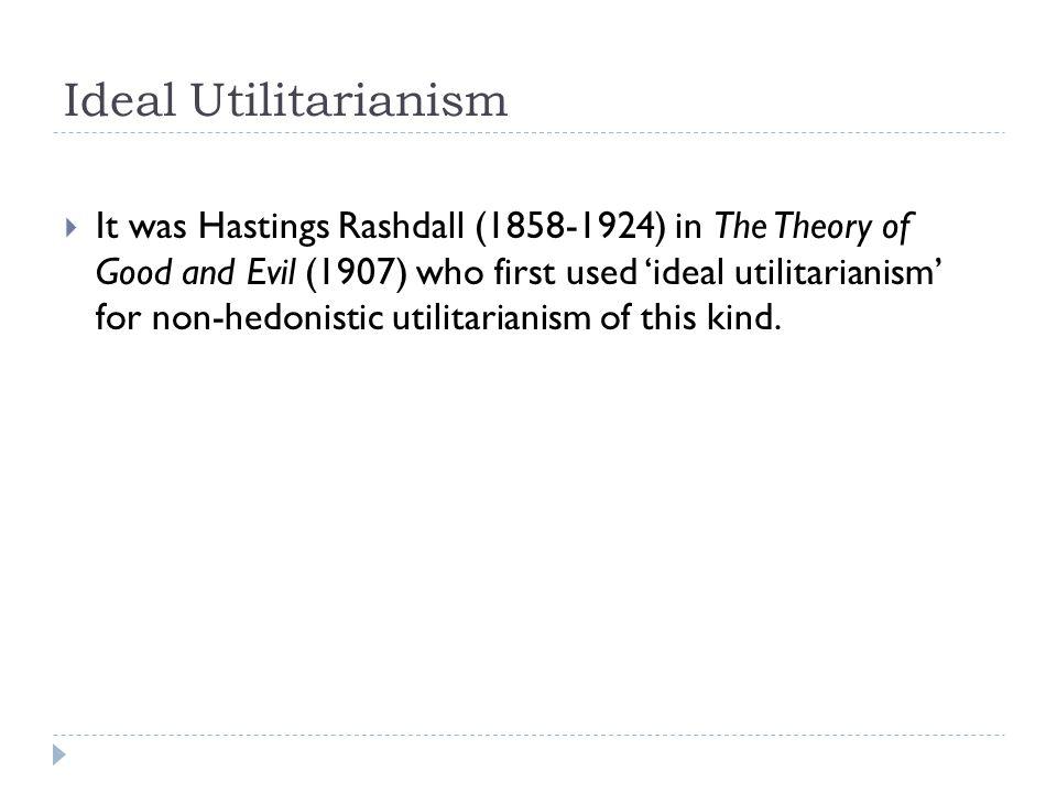 Ideal Utilitarianism