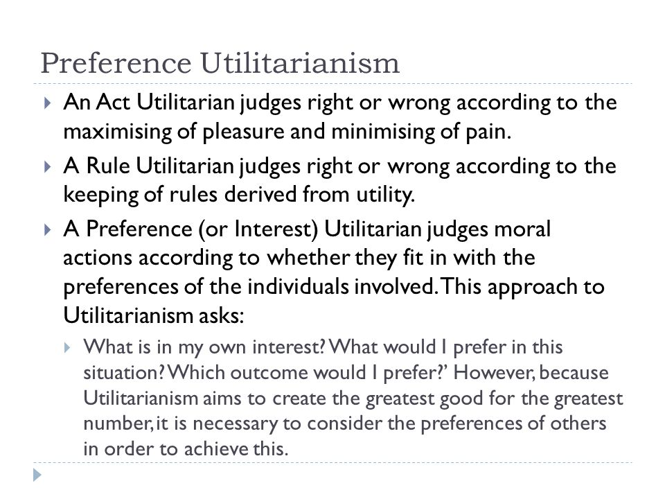 Preference Utilitarianism