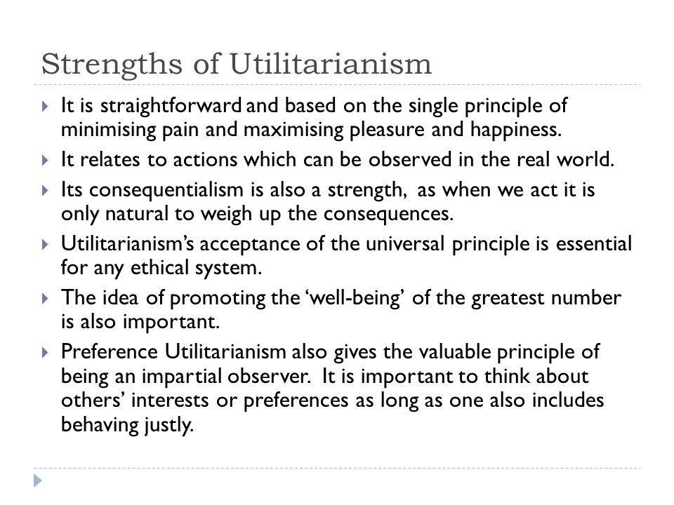 Strengths of Utilitarianism