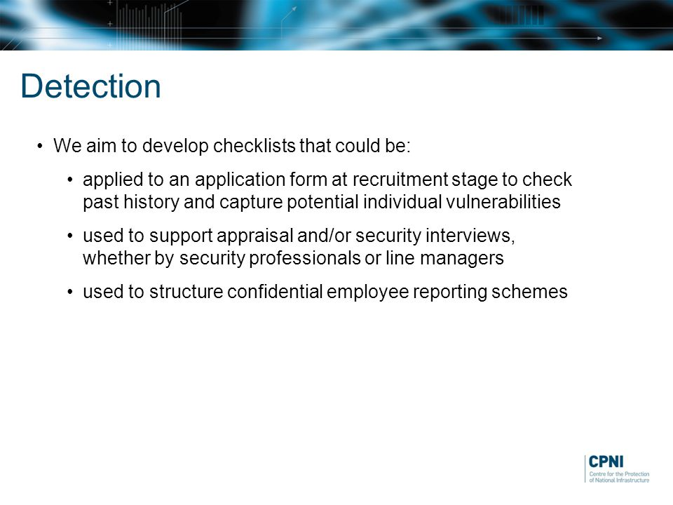 Detection We aim to develop checklists that could be: