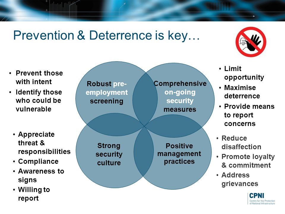 Prevention & Deterrence is key…