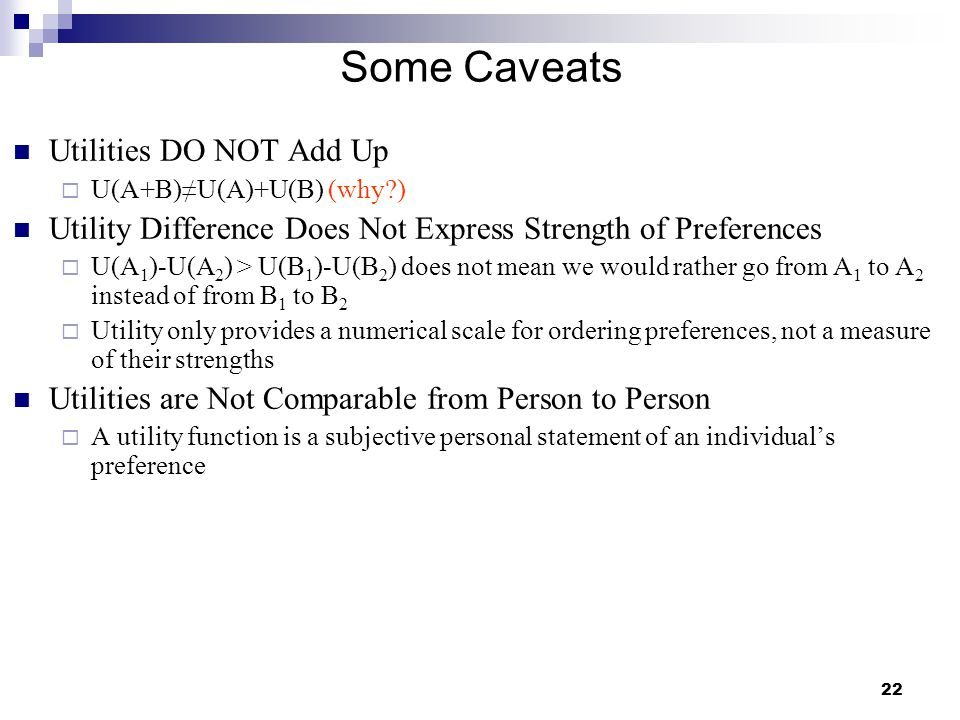 Some Caveats Utilities DO NOT Add Up