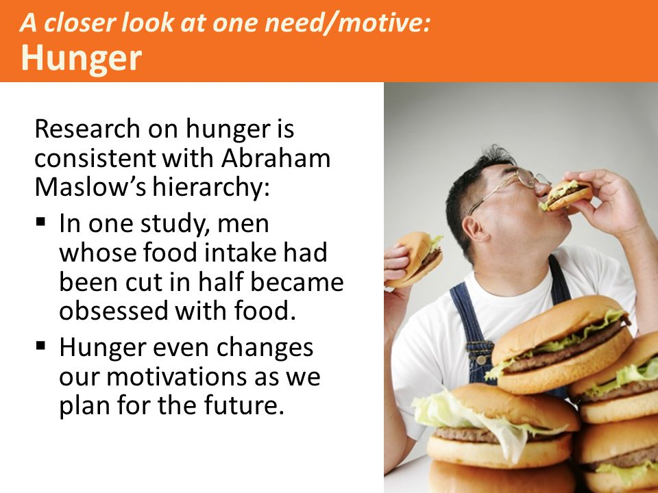 A closer look at one need/motive: Hunger