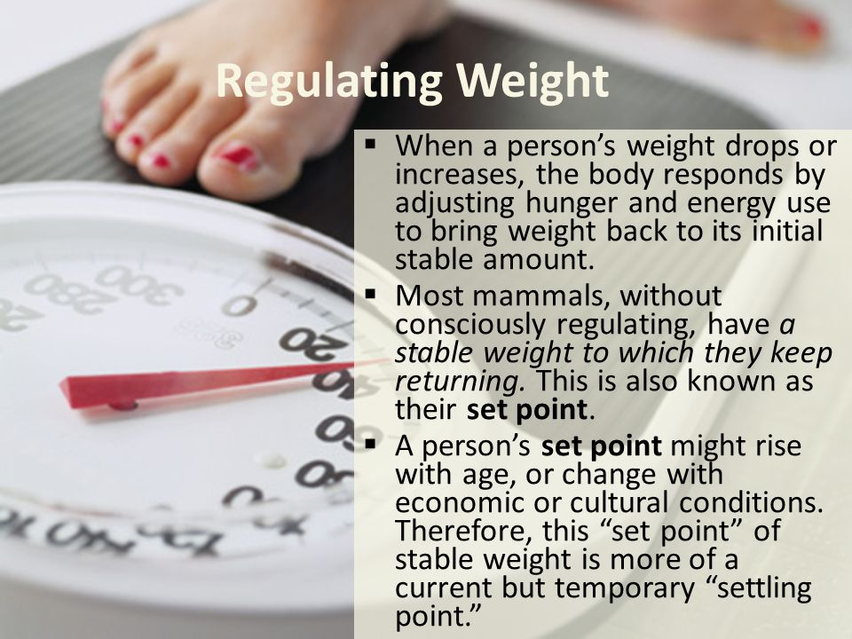 Regulating Weight