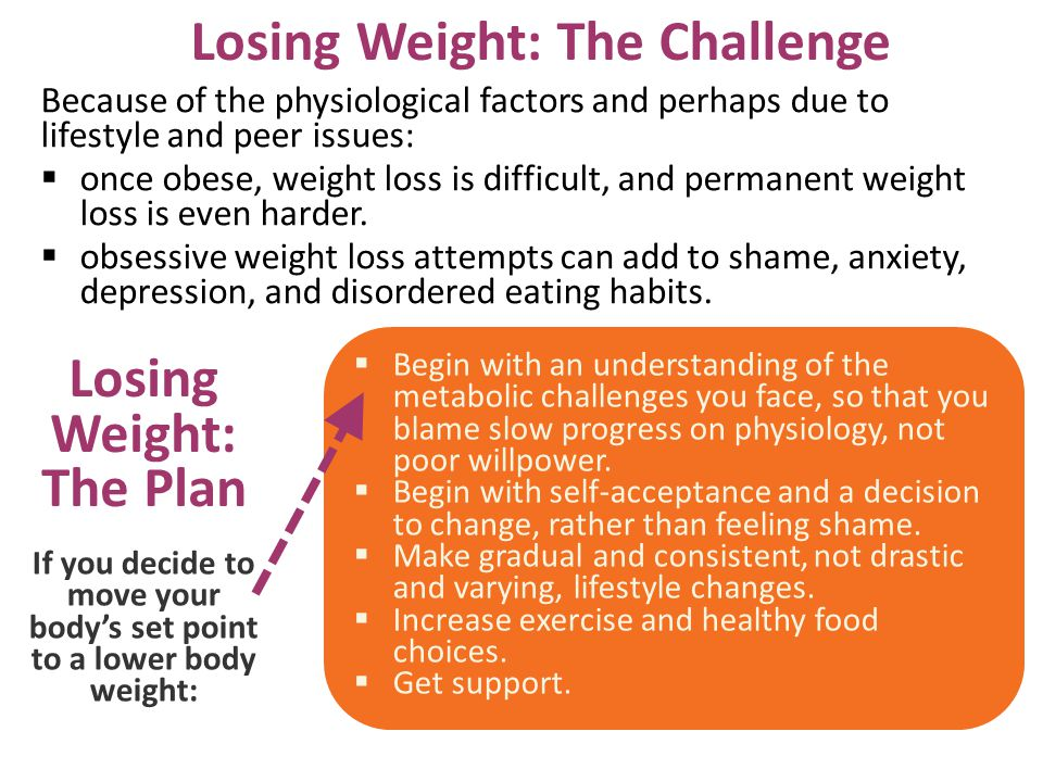 Losing Weight: The Challenge Losing Weight: The Plan