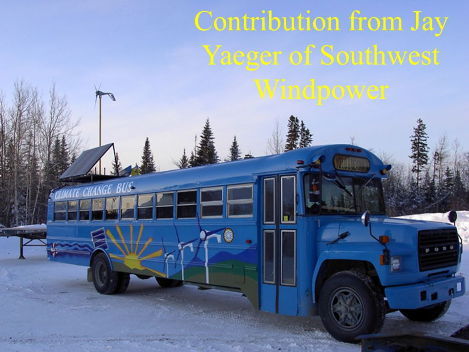 Contribution from Jay Yaeger of Southwest Windpower