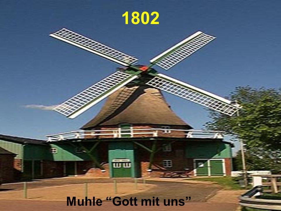1802 Muhle Gott mit uns