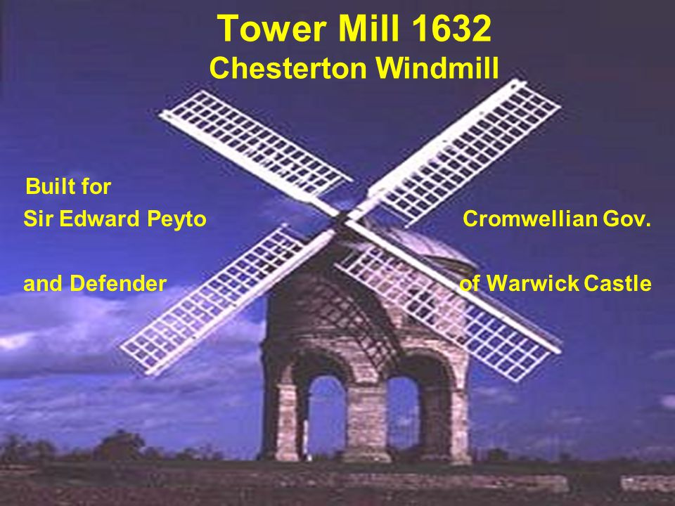 Tower Mill 1632 Chesterton Windmill
