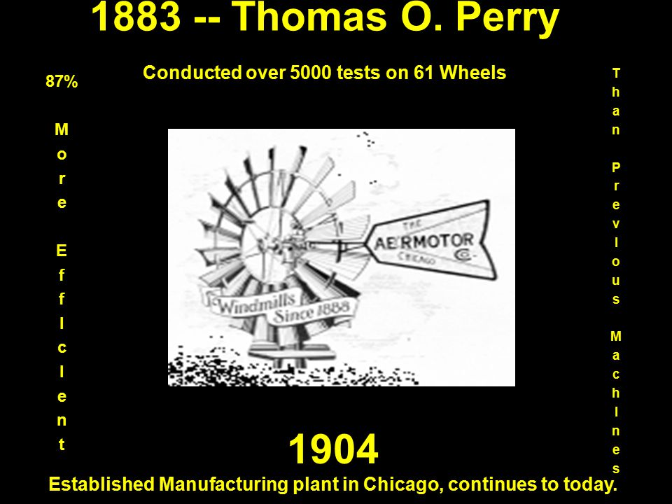 1883 -- Thomas O. Perry Conducted over 5000 tests on 61 Wheels