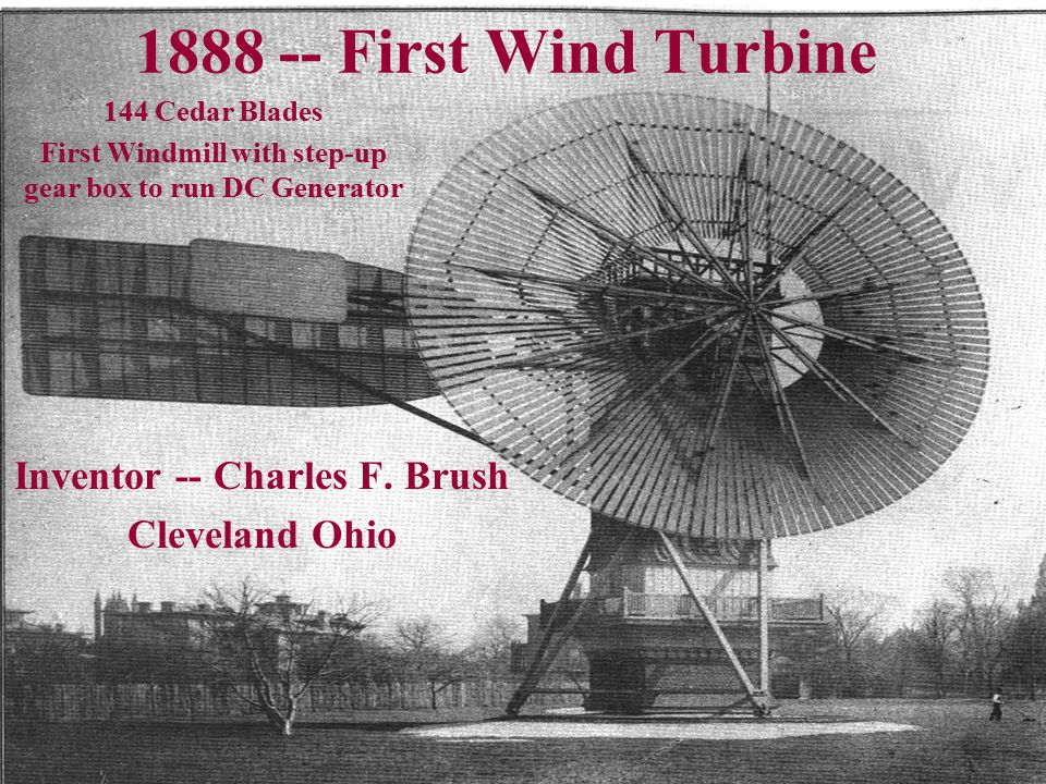 Inventor -- Charles F. Brush Cleveland Ohio