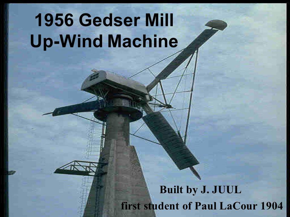 1956 Gedser Mill Up-Wind Machine