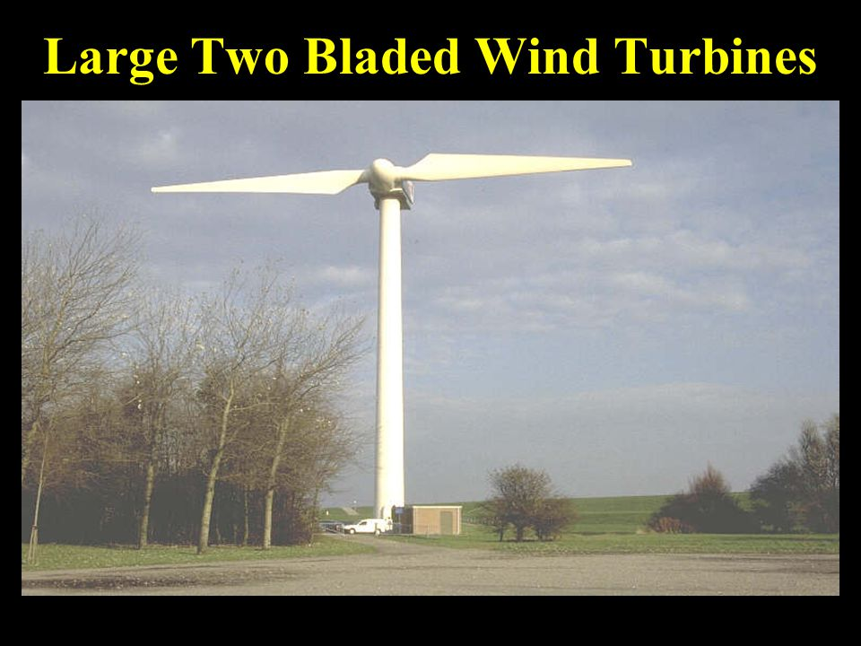 Large Two Bladed Wind Turbines