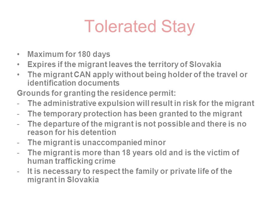 Tolerated Stay Maximum for 180 days