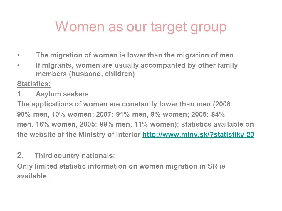 Women as our target group