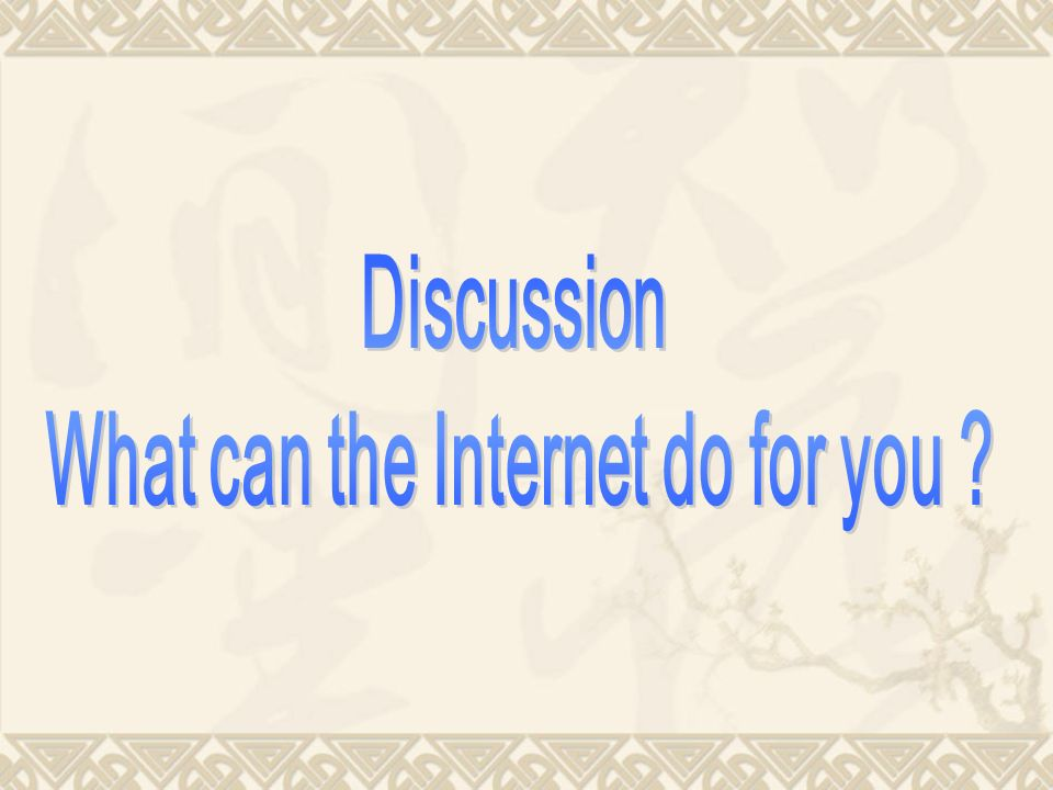 What can the Internet do for you