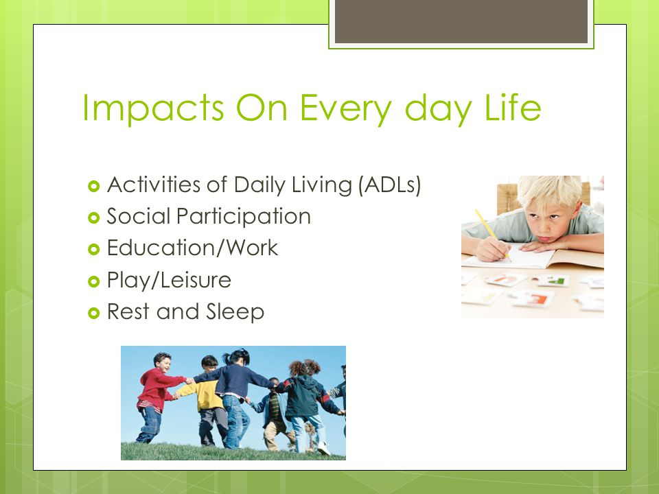 Impacts On Every day Life