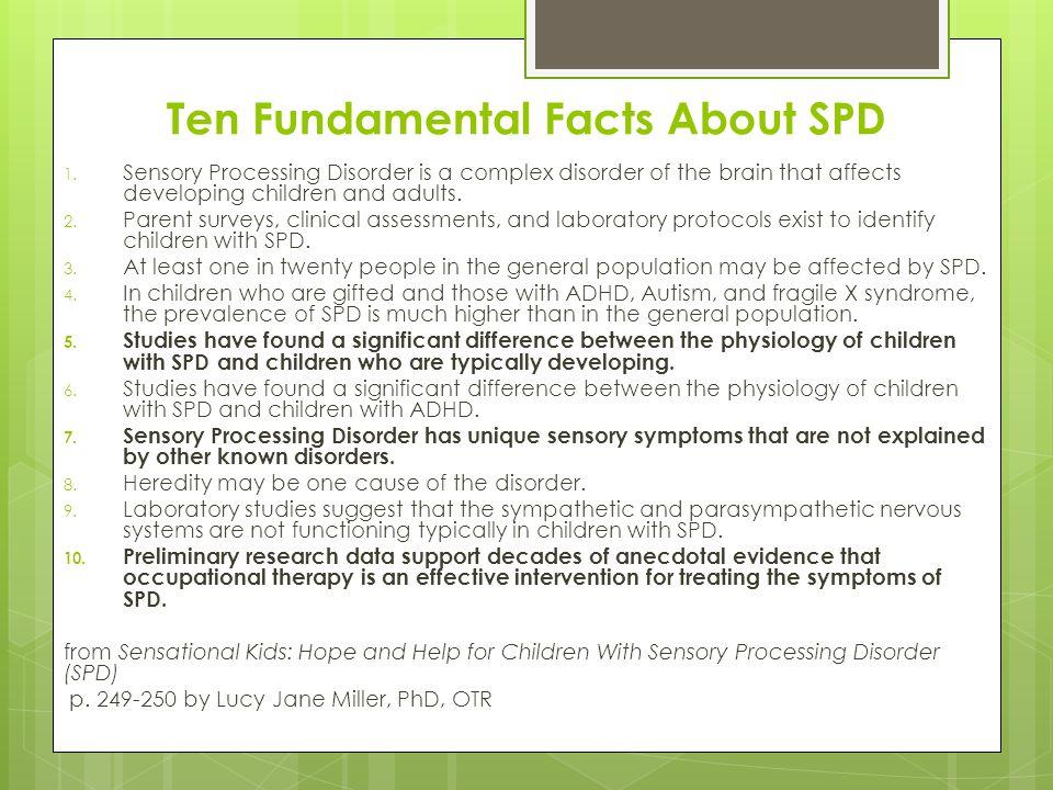 Ten Fundamental Facts About SPD