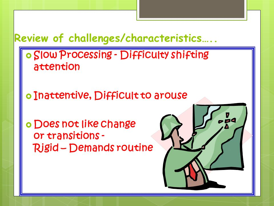 Review of challenges/characteristics…..