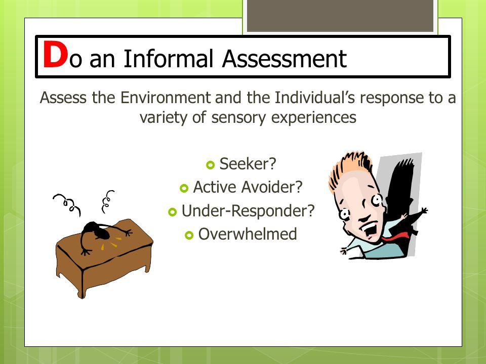 Do an Informal Assessment