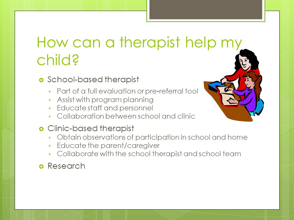 How can a therapist help my child