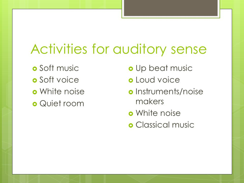 Activities for auditory sense