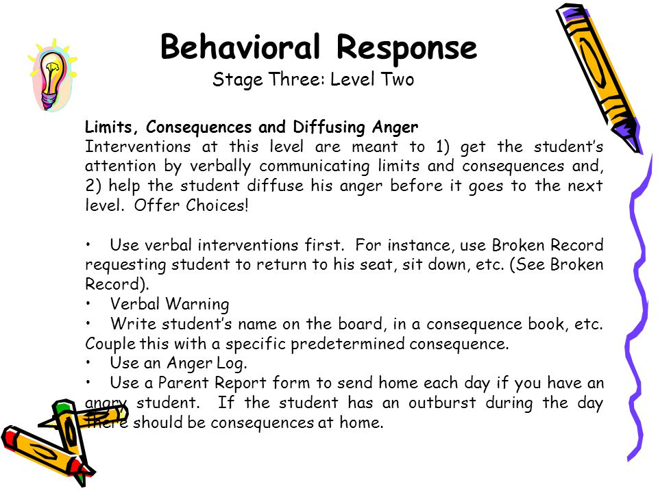 Behavioral Response Stage Three: Level Two