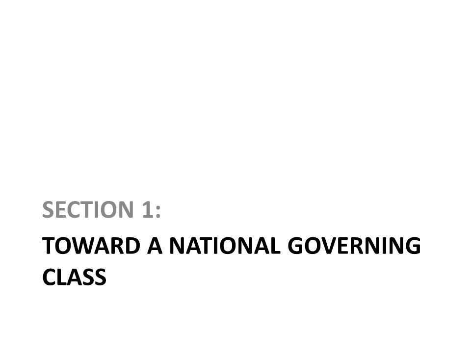 Toward a National Governing Class