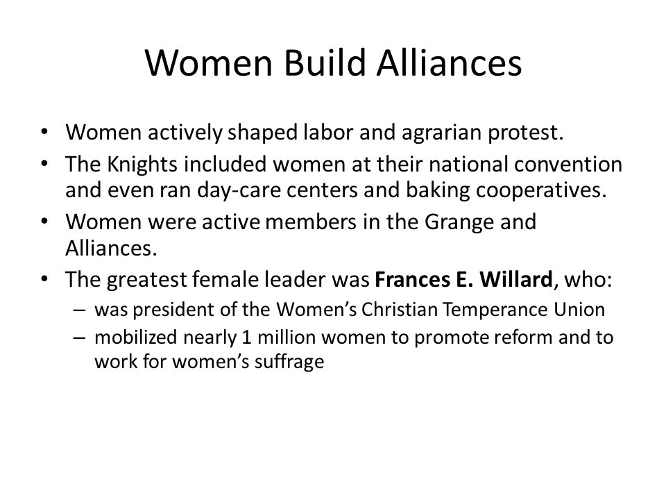 Women Build Alliances Women actively shaped labor and agrarian protest.