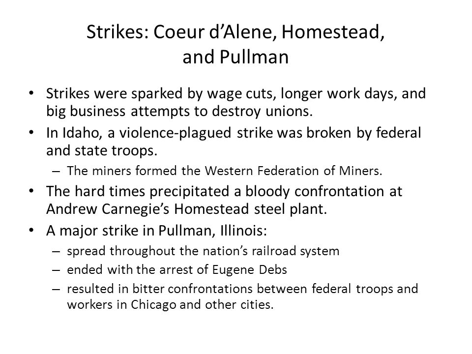 Strikes: Coeur d'Alene, Homestead, and Pullman