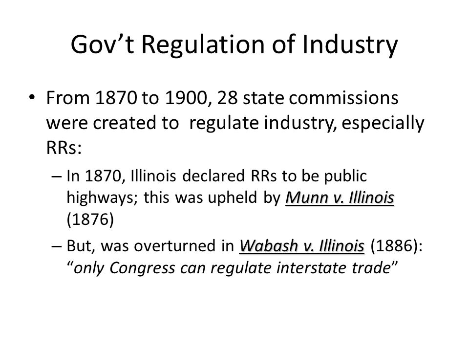 Gov't Regulation of Industry