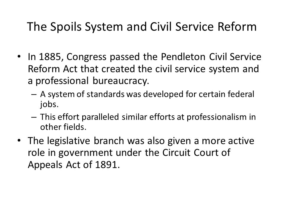 The Spoils System and Civil Service Reform