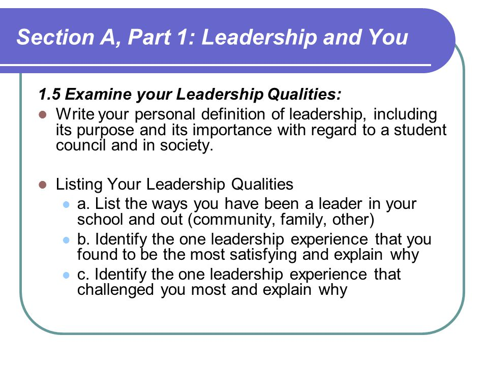 Section A, Part 1: Leadership and You
