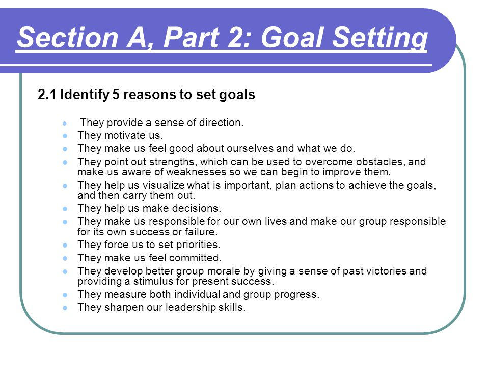 Section A, Part 2: Goal Setting