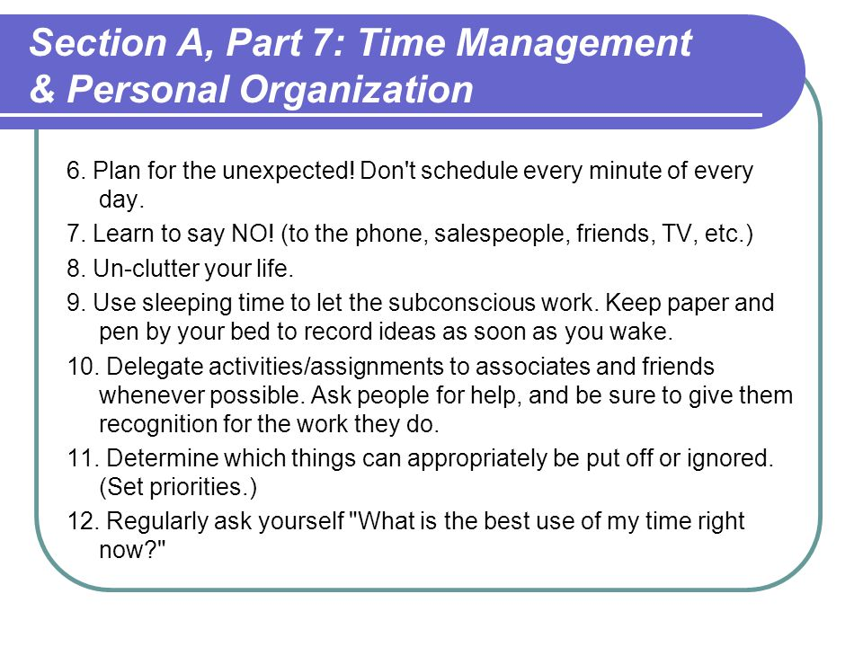 Section A, Part 7: Time Management & Personal Organization